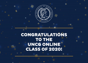 Congratulations to the UNCG Online Class of 2020!